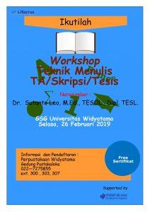 KEGIATAN WORKSHOP TEKNIK MENULIS PROPOSAL TA/SKRIPSI/TESIS